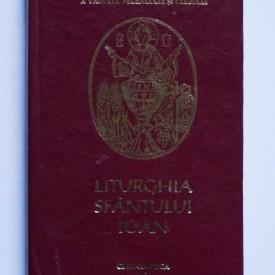 Liturghia Sfantului Ioan (pentru folosul preotilor cand slujesc in sobor) (editie hardcover)