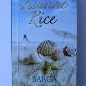 Luanne Rice - Barca de argint