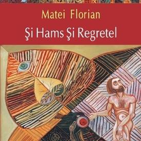 Matei Florian - Si Hams si Regretel
