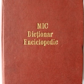 Mic dictionar enciclopedic (editie hardcover)