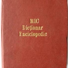 Mic dictionar enciclopedic (editie hardcover)