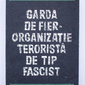 Mihai Fatu, Ion Spalatelu - Garda de Fier. Organizatie terorista de tip fascist