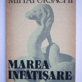 Mihai Ursachi - Marea infatisare