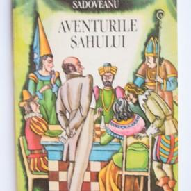 Mihail Sadoveanu - Aventurile sahului