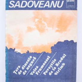 Mihail Sadoveanu - Tara de dincolo de negura. Valea Frumoasei. Povestile de la Bradul Stramb
