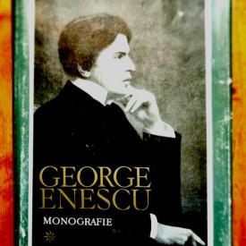 Mircea Voicana (coord.), Clemansa Firca, Alfred Hoffman, Elena Zottoviceanu - George Enescu. Monografie I (editie hardcover)