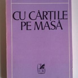 Mircea Zaciu - Cu cartile pe masa