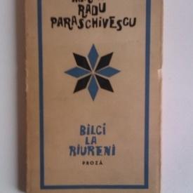 Miron Radu Paraschivescu - Balci la Raureni