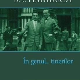N. Steinhardt - In genul... tinerilor (editie hardcover)