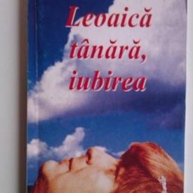 Nichita Stanescu - Leoaica tanara, iubirea