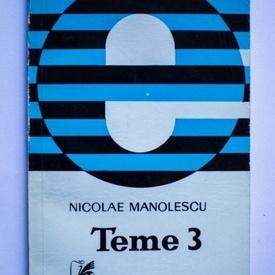 Nicolae Manolescu - Teme 3