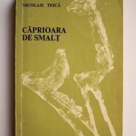Nicolae Teica - Caprioara de smalt