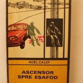 Noel Calef - Ascensor spre esafod