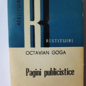 Octavian Goga - Pagini publicistice