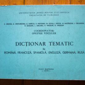 Onufrie Vinteler (coord.) - Dictionar tematic in romana, franceza, spaniola, engleza, germana, rusa