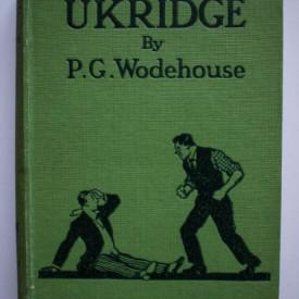 P. G. Wodehouse - Ukridge (editie hardcover, interbelica)