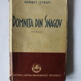 Panait Istrati - Domnita din Snagov (editie interbelica)