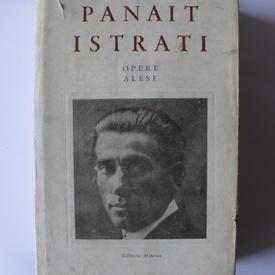 Panait Istrati - Opere alese I-V (5 vol., editie hardcover, bilingva, romano-franceza)