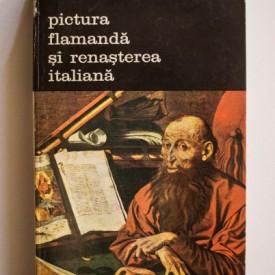Paul Philippot - Pictura flamanda si Renasterea italiana