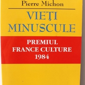Pierre Michon - Vieti minuscule