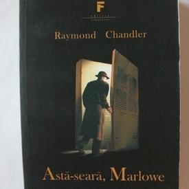 Raymond Chandler - Asta-seara, Marlowe