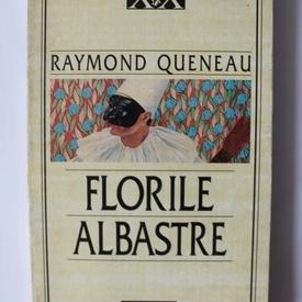 Raymond Queneau - Florile albastre