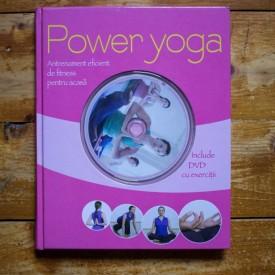 Robert S. Polster, Christa G. Traczinski - Power yoga. Antrenamentul eficient de fitness pentru acasa (contine DVD cu exercitii, editie hardcover)