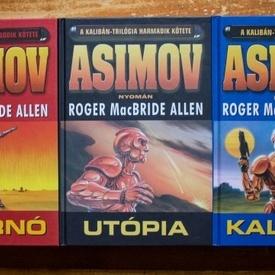 Roger MacBride Allen - A Kaliban-trilogia (Kaliban. Inferno. Utopia) (3 vol., editie hardcover)