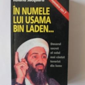Roland Jacquard - In numele lui Usama Bin Laden
