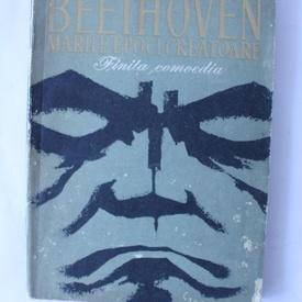 Romain Rolland - Beethoven (marile epoci creatoare). Finita comoedia