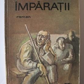 Romulus Cojocaru - Imparatii