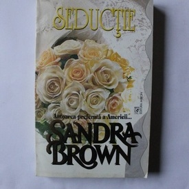 Sandra Brown - Seductie