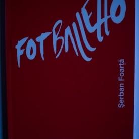 Serban Foarta - Fotballetto