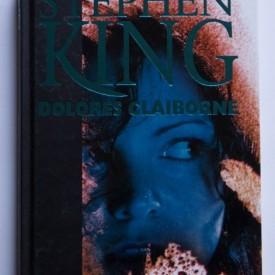 Stephen King - Dolores Claiborne (editie hardcover)
