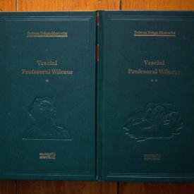 Tadeusz Dolega-Mostowicz - Vraciul. Profesorul Wilczur (2 vol., editie hardcover)