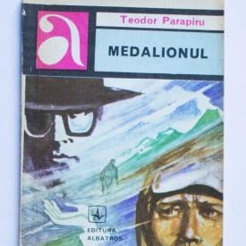 Teodor Parapiru - Medalionul