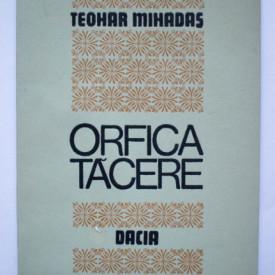 Teohar Mihadas - Orfica tacere