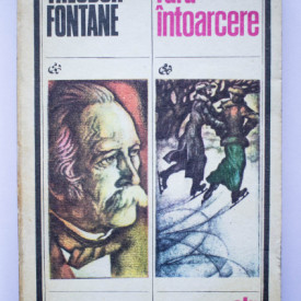 Theodor Fontane - Fara intoarcere