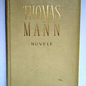 Thomas Mann - Nuvele (editie hardcover)