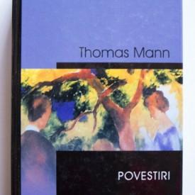 Thomas Mann - Povestiri (editie hardcover)