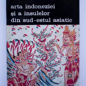 Tibor Bodrogi - Arta Indoneziei si a insulelor din sud-estul asiatic