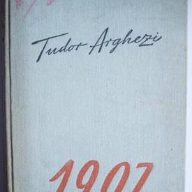 Tudor Arghezi - 1907 (editie hardcover)