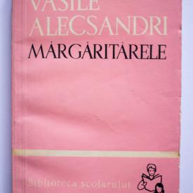 Vasile Alecsandri - Margaritarele