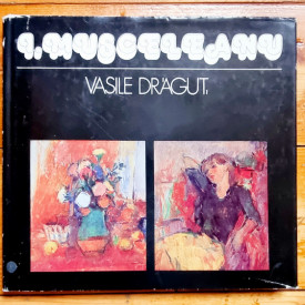 Vasile Dragut - Ion Musceleanu (editie hardcover)