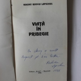Vekony Rodica Lapschies - Viata in pribegie (cu autograf)