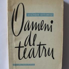 Victor Eftimiu - Oameni de teatru