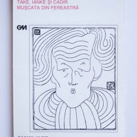 Victor Ion Popa - Take, Ianke si Cadar. Muscata din fereastra