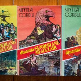 Vintila Corbul - Dinastia Sunderland-Beauclair (3 vol.)