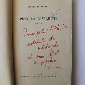 Vintila Ivanceanu - Pana la disparitie (cu autograf pentru Nichita Stanescu)