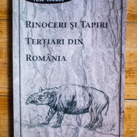 Vlad Codrea - Rinoceri si tapiri tertiari din Romania
